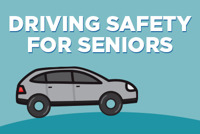 Driving Safety for Seniors