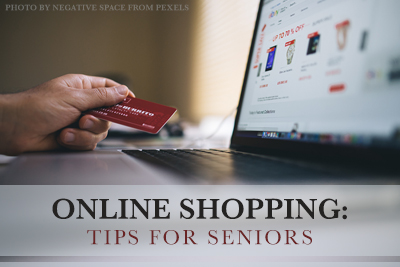 Online Shopping: Tips for Seniors