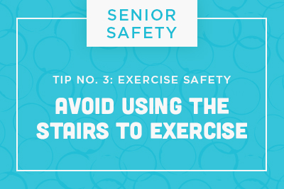 Senior Safety Tip No. 3: Exercise Safety