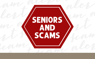 Seniors and Scams